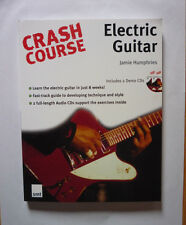 CRASH COURSE ELECTRIC GUITAR BY JAMIE HUMPHRIES 2004 PAPERBACK WITH 2 CDS - NEW