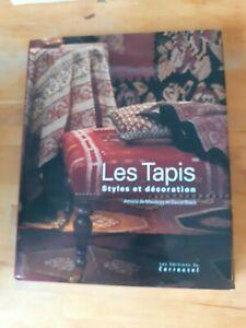 Les tapis : Styles et décoration - Amicia de Moubray - Carrousel