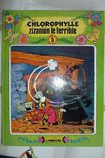 BD chlorophylle n°5 zizanion le terrible EO couleur 1981 TBE macherot