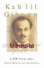 Kahlil Gibran: Man and Poet (2007, Paperback) - Brand New