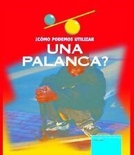 Como Podemos Utilizar La Palanca? (How Can I Experiment With...?) (Spanish Edit