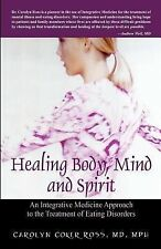 Healing Body, Mind and Spirit: An Integrative Medicine Approach to the Treatment