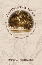 East Cooper Gazetteer: History of Mount Pleasant, Sullivan's Island and Isle ...