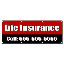 LIFE INSURANCE CALL CUSTOM PHONE Banner Sign 4 ft x 2 ft /w 4 Grommets
