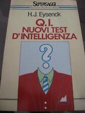 Q.I. NUOVI TEST D'INTELLIGENZA Eysenck BUR 1989