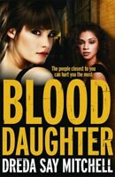 BLOOD DAUGHTER NUOVO MITCHELL DREDA SAY HODDER AND STOUGHTON PAPERBACK  SOFTBACK