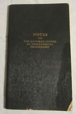 EASTMAN SCHOOL OF PROFESSIONAL PHOTOGRAPHY -- Class Notebook, 1917
