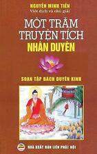 Mot Tram Truyen Tich Nhan Duyen : Dich Tu Nguyen Tac Soan Tap Bach Duyen Kinh...