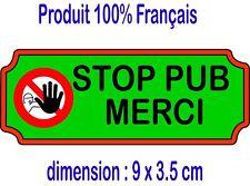 Autocollant sticker PAS DE PUBLICITE - STOP PUB boite aux lettres