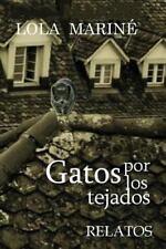 Gatos Por Los Tejados by Lola Mariné (2014, Paperback)