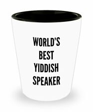 Funny Yiddish GIfts - World's Best Speaker Shot glass - Jewish Humor Gift...
