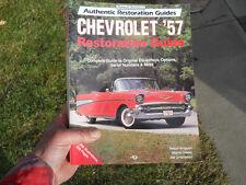 Chevrolet '57 Restoration Guide, Nelson Aregood, Wayne Oakley, Joe Umphenour, Ac