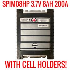 SPIM08HP 3.7v 8ah 200a LITHIUM ION W/ CELL HOLDER