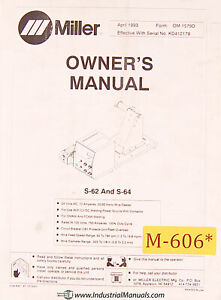 Miller S-62 S-64, Arc Welding Operations Parts and Electrical Wiring Manual 1983