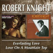 Robert Knight - Everlasting Love Love on a Mountain Top [New CD]