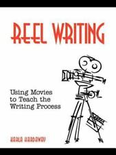 Reel Writing: Using Movies to Teach the Writing Process (Paperback or Softback)