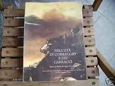 NELL'ETA' DI CORREGGIO E DEI CARRACCI 1986