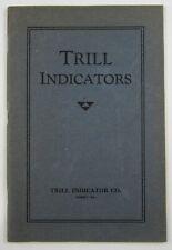 Vintage Trill Indicator Gauge Tool Catalog Steam Engine Railroad Valve 1934