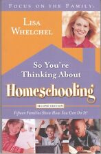 So you're Thinking About Homeschooling: How You Can Do It! AUST SELLER FAST POST