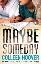 Maybe Someday: By Hoover, Colleen