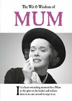 The Wit and Wisdom of Mum: from the BESTSELLING Greetings... by Emotional Rescue