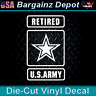 Vinyl Decal.. U.S. ARMY RETIRED.. US Military Veteran Vet Car Truck SUV Sticker