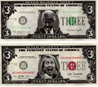 Bill and Hillary Clinton 3 dollar bills Novelty Joke Funny one of each included