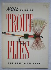 Noll Guide To Trout Flies And How To Tie Them Softcover Book (X24)