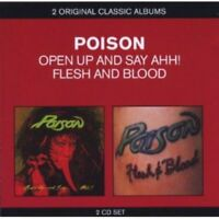 Poison - Classic Albums: Open Up and Say Ahh!/Flesh and Blood - Poison CD XAVG