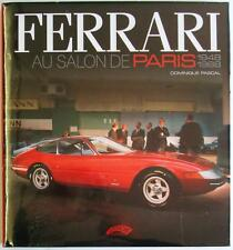 FERRARI AU SALON DE PARIS (1948-1988) DOMINIQUE PASCAL CAR BOOK ISBN:2910434222