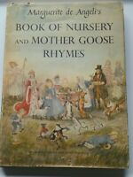 Marguerite de Angeli BOOK OF NURSERY & MOTHER GOOSE...FIRST EDITION STATED 1954