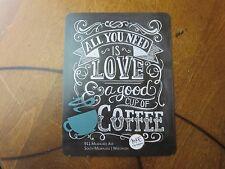 All You Need Is Love & A Good Cup Of Coffee Postcard