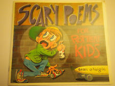 Scary Poems for Rotten Kids *New* Sean o huigin