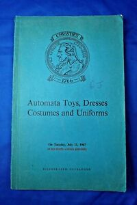 1967 CHRISTIES CATALOGUE AUTOMATA TOYS, DRESSES, COSTUMES AND UNIFORMS