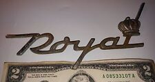 Vintage ROYAL car? metal sign emblem badge plate script italic advertising crown