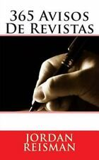 365 Avisos de Revistas by Jordan Reisman (2015, Paperback)