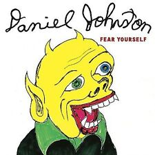 Fear Yourself by Daniel Johnston (CD, Sep-2004, Gammon Records)