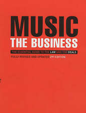 Music: The Business - The Essential Guide to the Law and the Deals, Harrison, An