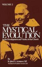 """The Mystical Evolution..."" by Fr. John Arintero (Volume 2) Tan Books 1978"