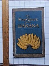 The Food Value of the Banana. 26 page nutritional booklet.