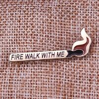 Twin Peaks Fire Walk With Me Enamel Pin Movie The Prequel Lapel Pin Brooch Badge