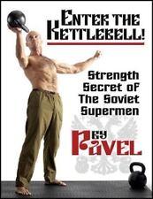 NEW Enter the Kettlebell! : Strength Secret of the Soviet Supermen by Pavel
