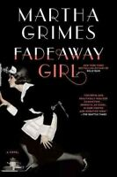 Fadeaway Girl, Paperback by Grimes, Martha, Brand New, Free P&P in the UK