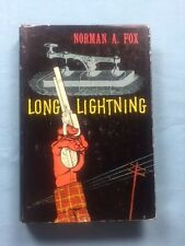 LONG LIGHTNING - FIRST EDITION INSCRIBED BY NORMAN FOX