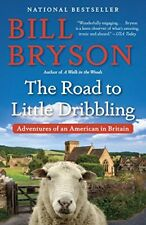 The Road to Little Dribbling: Adventures of an Ame