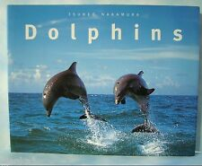 Dolphins by Tsuneo Nakamura 1997, Paperback Book ~ Full Color ~ Good Condition!