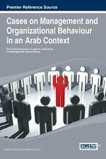 Cases on Management and Organizational Behavior in an Arab Context (2013,...