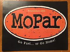 Tin Sign Vintage Mopar Go Fast Or Go Home!