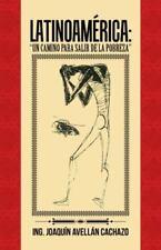 """Latinoamerica: """"Un Camino Para Salir de La Pobreza"""" (Hardback or Cased Book)"""
