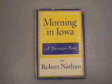 Morning In Iowa Robert Nathan Stated 1st Edition In Dust Jacket